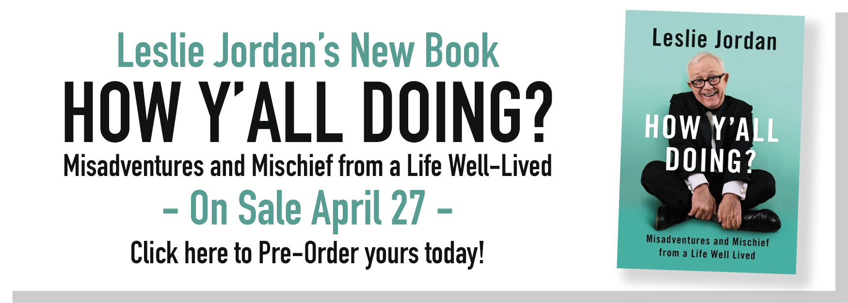 Leslie Jordan's Book 'How Y'all Doing?'